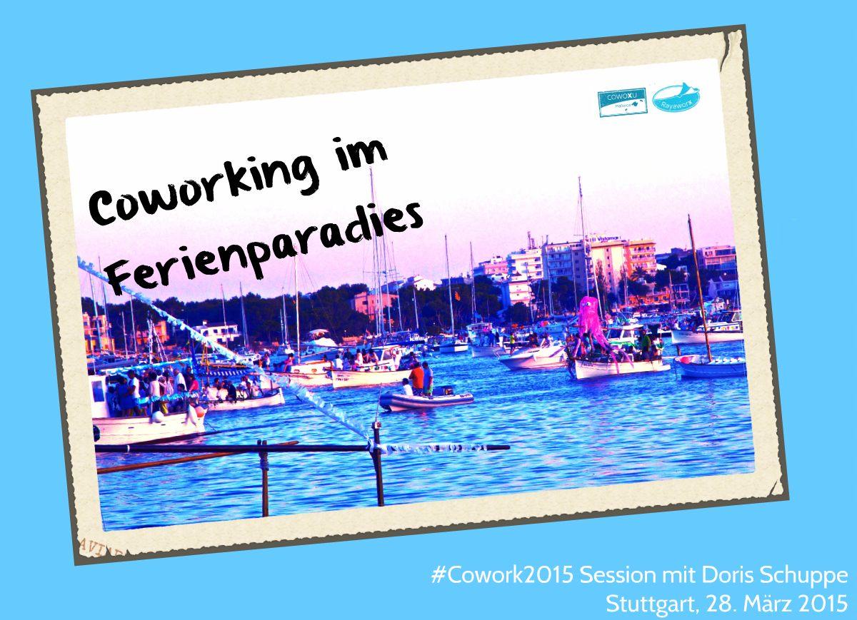 cowork2015 - Coworking im Ferienparadies