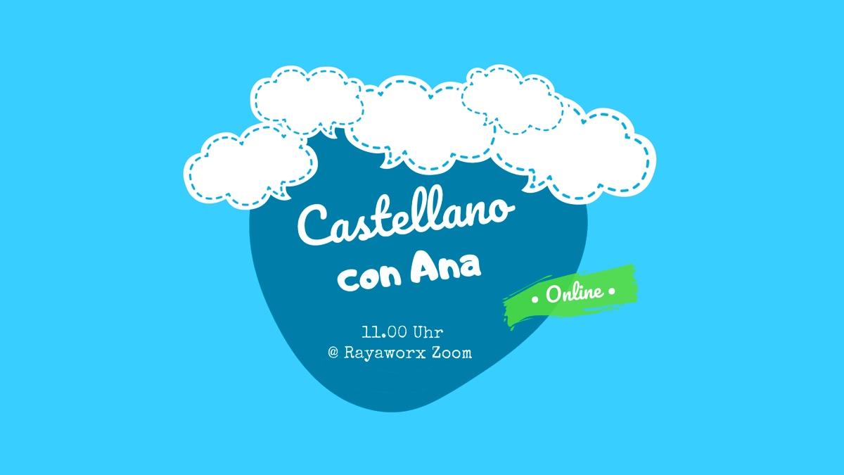 Castellano mit Ana ONLINE