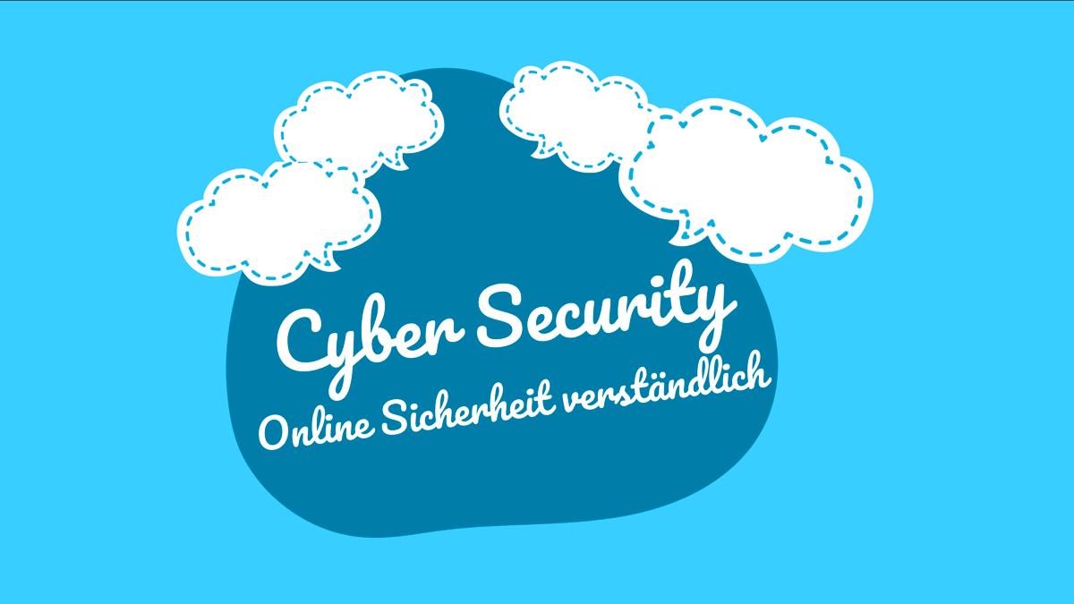 Cyber Security Online Sicherheit verständlich