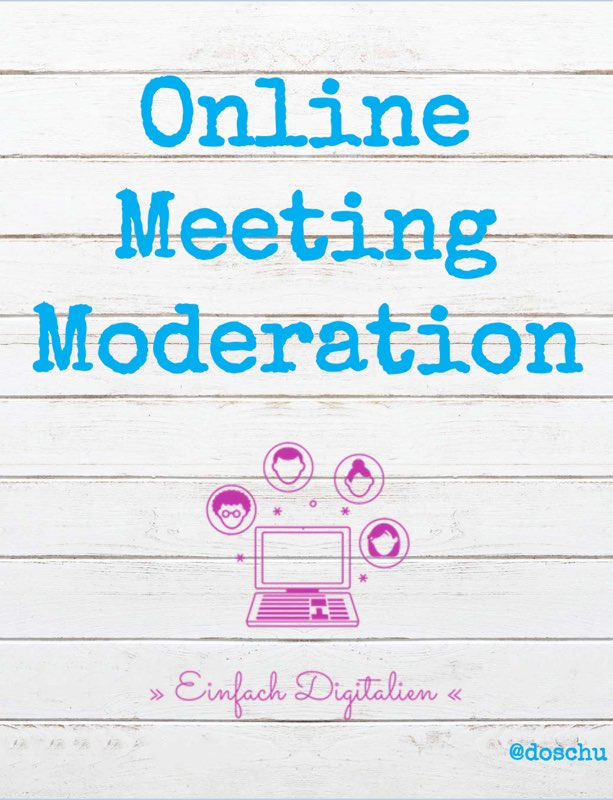 Online Meeting Moderation