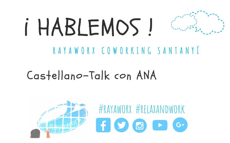 Rayaworx Event Hablemos! Castellano Talk