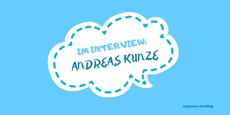 Interview Andreas Kunze