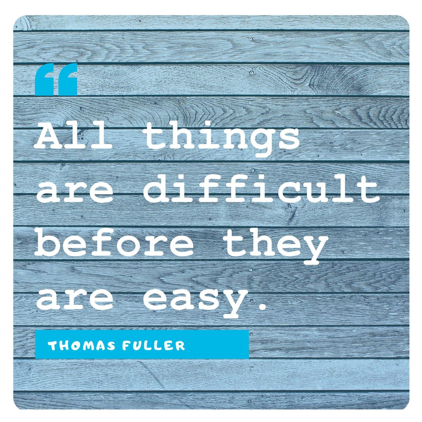 Thomas Fuller: Difficult