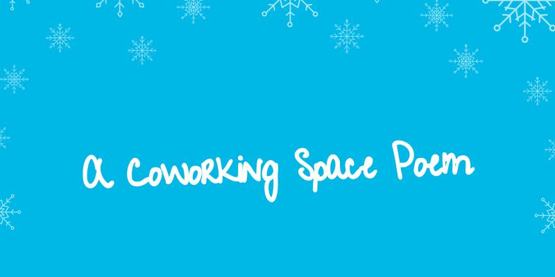 Rayaworx Coworking Space Poem