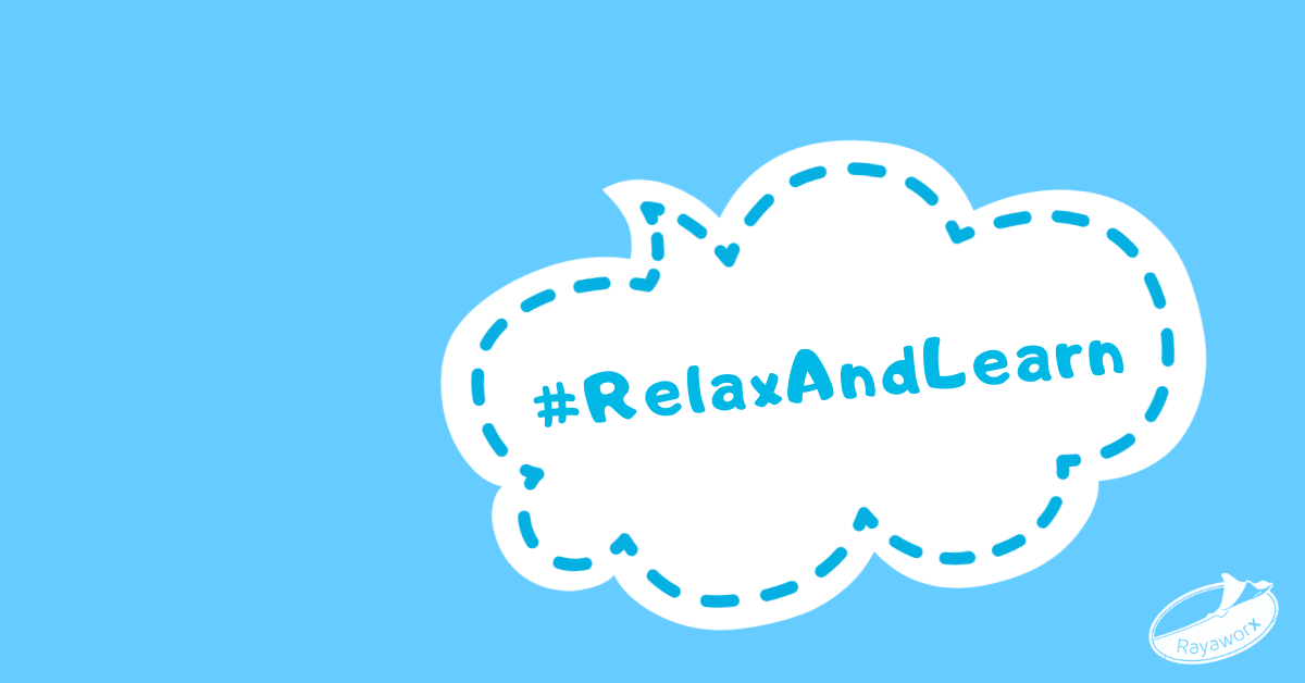 Rayaworx Relax & Learn