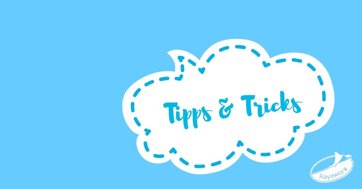 Rayaworx Tipps & Tricks